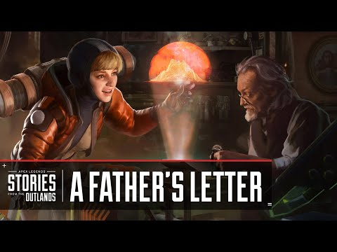 """Apex Legends   Stories from the Outlands – """"A Father's Letter"""""""