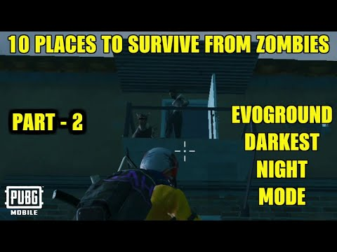 *NEW* 10 PLACES TO SURVIVE FROM ZOMBIES IN EVOGROUND DARKEST NIGHT MODE | PUBG Mobile 0.12.0 Update! Mp3