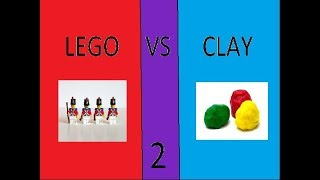 Lego vs Clay 2 part 1 of 2