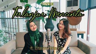 Download lagu Terlanjur Mencinta - Lyodra, Tiara, Ziva COVER by Indah Aqila ft Eltasya Natasha