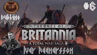 Total War Thrones of Britannia ITA Dublino, Re del Mare: #6