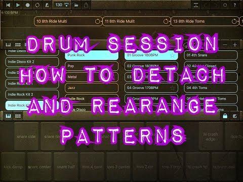 DRUM SESSION - Part One - How To Detach & Rearrange Patterns - iPad Tutorial