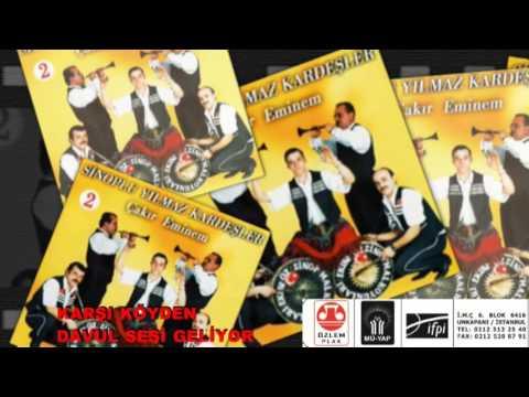 KARŞİ KÖYDEN DAVUL SESİ GELİYOR  -Sinoplu Yılmaz Kardeşler 2