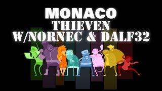 Thieven w/ nornec & dalf32 - monaco - livestream