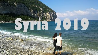 Syria Vlog 2019 - my trip to Latakia and Tartous - رحلتي إلى سوريا كأجنبي