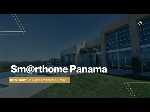 Connected Design Insider Talk: Sm@rthome Panama