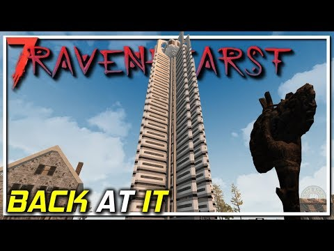 First Day Back At It   RAVENHEARST MOD   7 Days To Die Let's Play   EP1