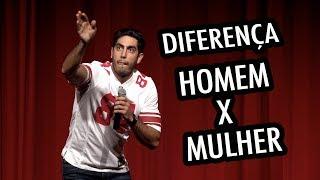 STAND UP - Diferença entre Homem X Mulher