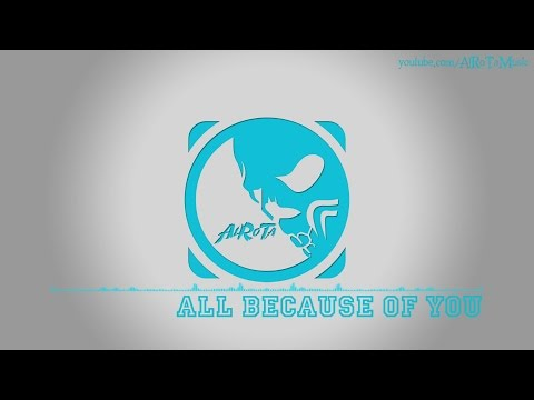 All Because Of You by Kalle Engstrom - [Pop Music]