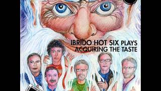 Ibrido Hot Six - Pantagruel