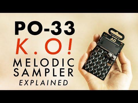 Teenage Engineering PO-33: Melodic Sampler Explained!