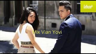 mix Vian Yovi 2018