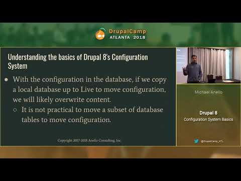DCATL 2018 - Drupal 8 Configuration System Basics - Michael Anello on YouTube