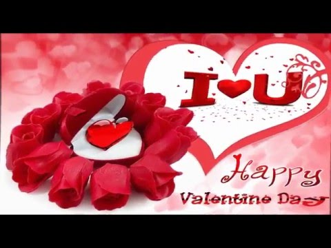 Romantic Happy Valentine's day wishes, Message, Video greeting for someone you love