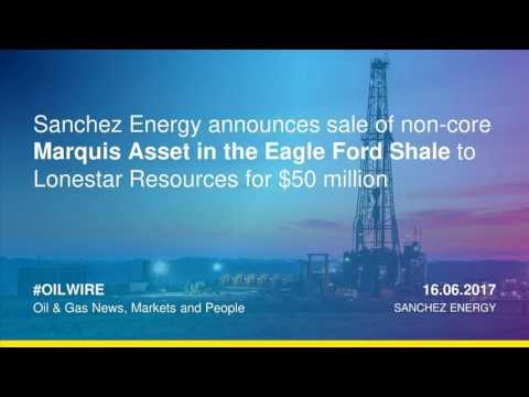 Sanchez Energy announces sale of non-core Marquis asset in Eagle Ford to Lonsetar