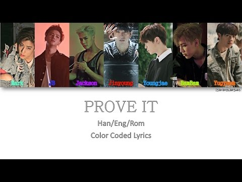 GOT7 - PROVE IT [Color Coded Han|Rom|Eng]