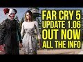 Far Cry 5 Update 1.06 OUT NOW - Adds A Lot Of New Items, New Features & More! (Far Cry 5 DLC)