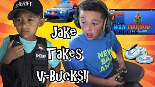 JAKE TOOK ALL THE V-BUCKS! COPS SEARCH EVERYWHERE FOR KID!
