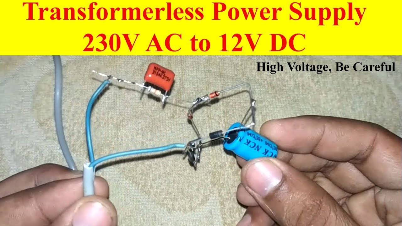Transformerless Power Supply 230v Ac To 12v Dc 12 Volt 6 Resistor Wiring Diagram