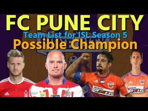 FC Pune City | Team List For ISL Season 5 | Sports Flash