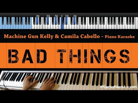 Machine Gun Kelly & Camila Cabello - Bad Things - LOWER Key (Piano Karaoke / Sing Along)