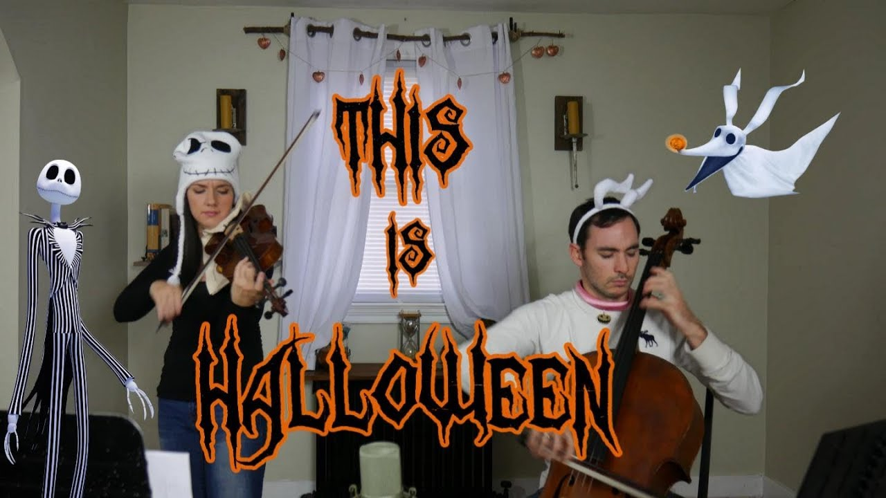 The Nightmare Before Christmas -This is Halloween | Violin & Cello ...