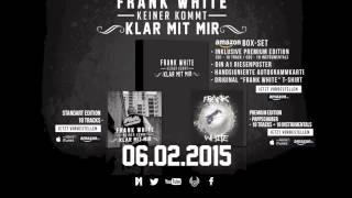 FRANK WHITE - DAS LEBEN IST KEIN INTERNET (KEINER KOMMT KLAR MIT MIR - 06.02.2015)