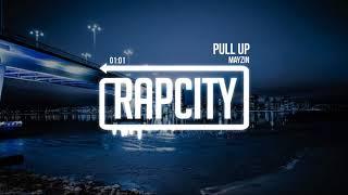 Mayzin - Pull Up