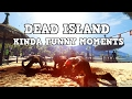 """Dead Island Definitive Edition Kinda Funny Moments with Above Average Gaming #1 """"So it begins again"""""""
