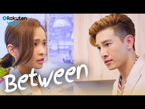 Between - EP9 | Falling in Love Moment [Eng Sub]