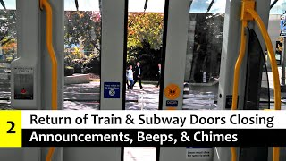Return of Train & Subway Door Closing Announcements, Beeps, & Chimes