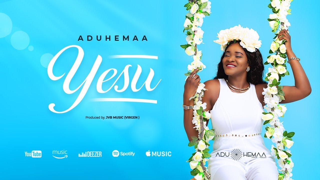 Download Aduhemaa- Yesu (Live)