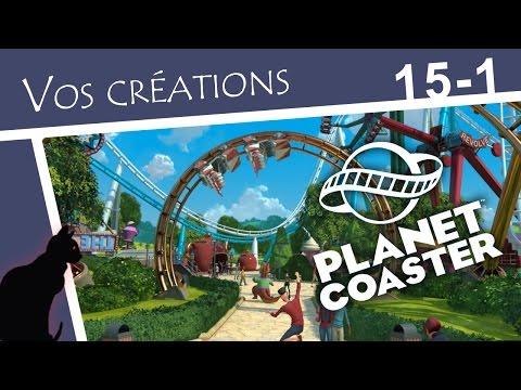 15-1 Blueprints    Vos créations    Planet Coaster    SoPic fr