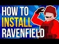 HOW TO INSTALL RAVENFIELD | DOWNLOAD & PLAY TUTORIAL