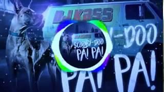 Dj Kass - Scooby Doo PaPa + Letra