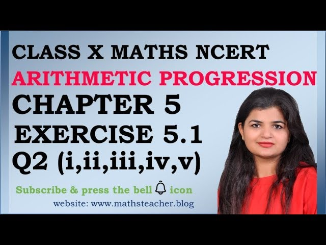 Chapter 5 Arithmetic Progression Ex 5.1 Q2(all 5 parts) Class 10 Maths