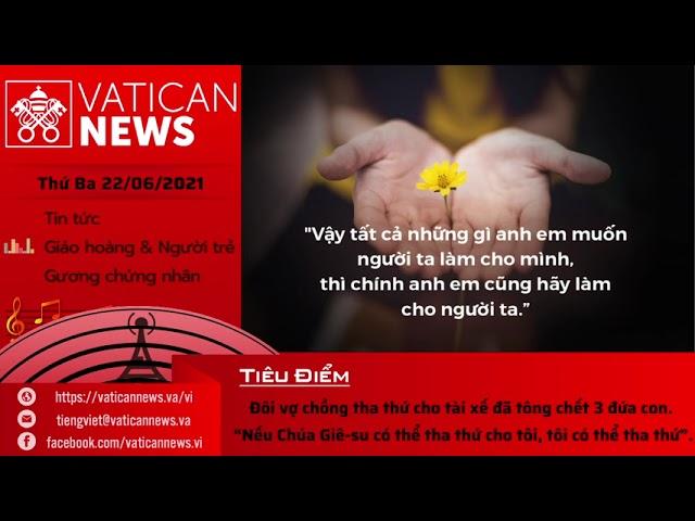 Radio thứ Ba 22/06/2021 - Vatican News Tiếng Việt