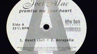 promise me your heart joei mae