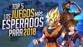 Top Juegos más esperados del 2018