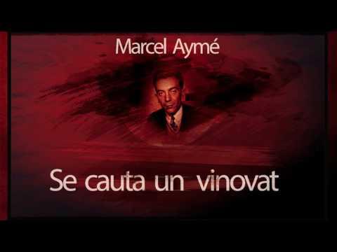 Se cauta un vinovat - Marcel Aymé