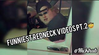 Funniest Redneck Videos PT. 2