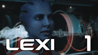 Mass Effect Andromeda: Lexi 1 - The Doctor