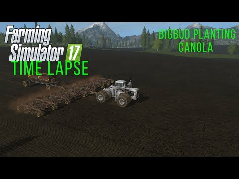 Farming Simulator Timelapse #18 Crops Won't Plant Themselves! (FS 17 Singleplayer Time Lapse)