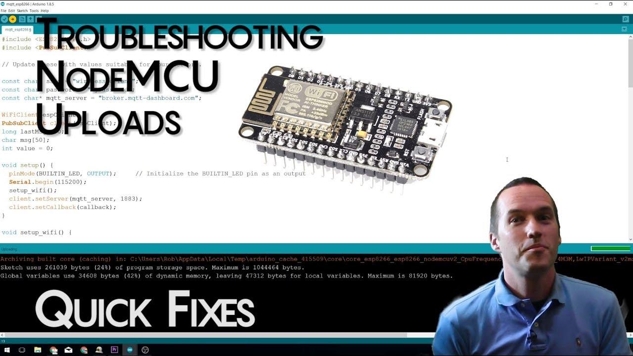 Troubleshooting NodeMCU (ESP8266) Arduino Uploads