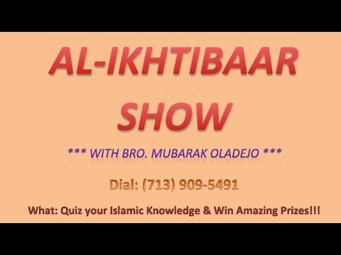 Al-Ikhtibaar Show: Episode 2 -- with Shaykh Qaasim Balla