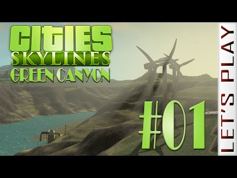 Green Canyon #01 - Cities: Skylines