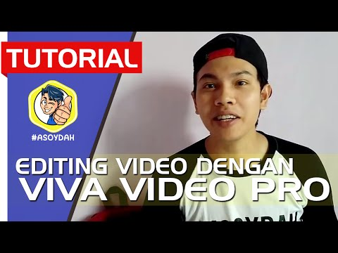 EDITING VIDEO DI ANDROID DENGAN VIVA VIDEO (LENGKAP!)
