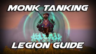 WoW Legion - How to Tank for Dummies: Monk 7.0 Guide