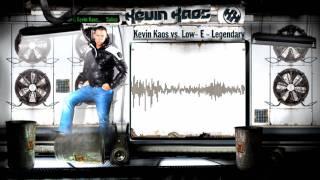 Kevin Kaos vs. Low-E - Legend
