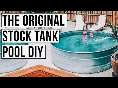 THE ORIGINAL Stock Tank Pool DIY